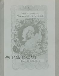 THE HISTORY OF NINETEENTH CENTURY LAUREL. Harold Hancock