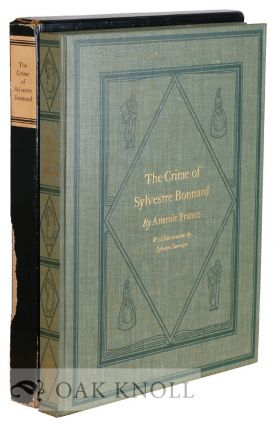 THE CRIME OF SYLVESTRE BONNARD, THE TRANSLATION BY LAFCADIO HEARN. Anatole France.