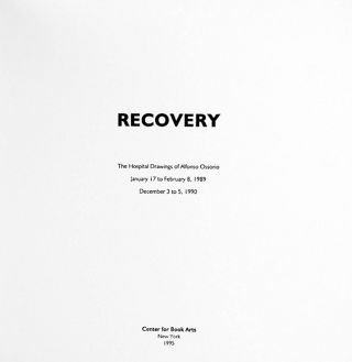 RECOVERY: THE HOSPITAL DRAWINGS OF ALFONSO OSSORIO