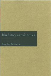 FILM HISTORY AS TRAIN WRECK