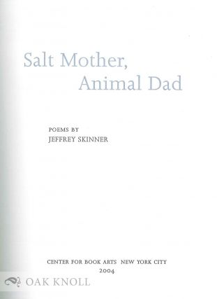 SALT MOTHER, ANIMAL DAD
