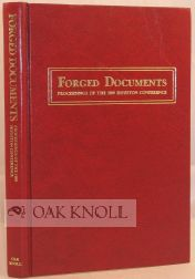 FORGED DOCUMENTS, PROCEEDINGS OF THE 1989 HOUSTON CONFERENCE. Pat Bozeman.