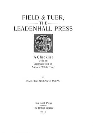 FIELD & TUER, THE LEADENHALL PRESS: A CHECKLIST