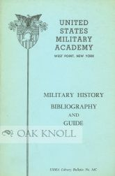MILITARY HISTORY, BIBLIOGRAPHY AND GUIDE. Alan C. Aimone