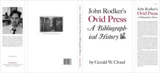 JOHN RODKER'S OVID PRESS: A BIBLIOGRAPHICAL HISTORY