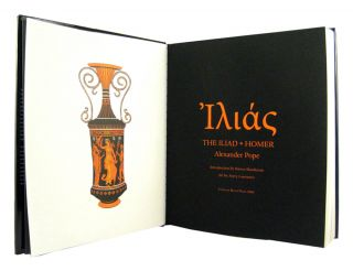 THE ILIAD AND ODYSSEY OF HOMER AS TRANSLATED BY ALEXANDER POPE, IN GREEK AND ENGLISH. WITH AN INTRODUCTION BY STEVEN SHANKMAN AND 52 ORIGINAL COLOR DRAWINGS BY AVERY LAWRENCE .