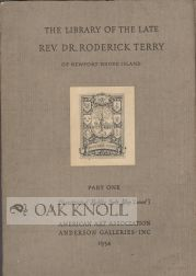 THE LIBRARY OF THE LATE REV. DR. RODERICK TERRY