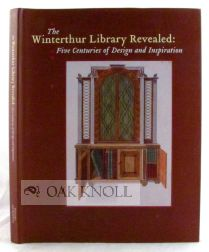 WINTERTHUR LIBRARY REVEALED: FIVE CENTURIES OF DESIGN AND INSPIRATION