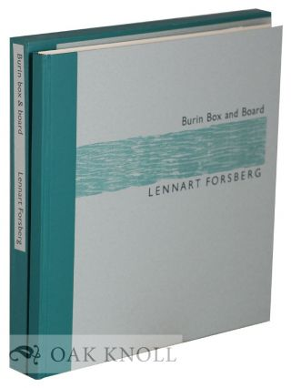 BURIN BOX AND BOARD. Lennart Forsberg
