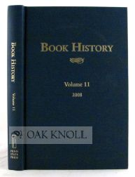 BOOK HISTORY, VOLUME 11. Ezra Greenspan, Jonathan Rose