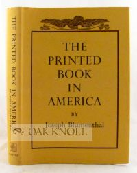 THE PRINTED BOOK IN AMERICA.
