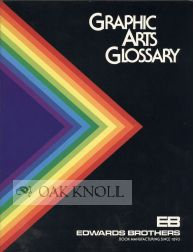 GRAPHIC ARTS GLOSSARY