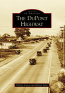 THE DUPONT HIGHWAY. William Francis, Michael Hahn