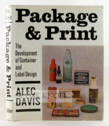 PACKAGE AND PRINT, THE DEVELOPMENT OF CONTAINER AND LABEL DESIGN