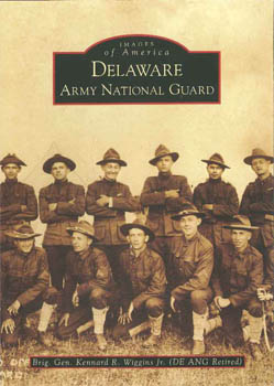 DELAWARE ARMY NATIONAL GUARD. Brig. Gen. Kennard R. Wiggins Jr