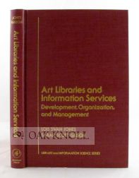 ART LIBRARIES AND INFORMATION SERVICES