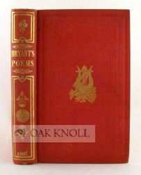 POEMS BY WILLIAM CULLEN BRYANT, COLLECTED AND ARRANGED BY THE AUTHOR. William Cullen Bryant