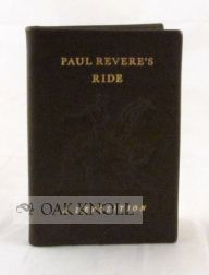 PAUL REVERE'S RIDE, A DEPOSITION. THE PERSONAL ACCOUNT BY REVERE OF HIS FAMOUS RIDE.