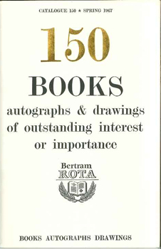 150 BOOKS, AUTOGRAPHS & DARWINGS OF OUTSTANDING INTEREST OR IMPORTANCE. CATALOGUE 150.