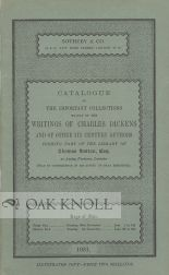 CATALOGUE OF THE IMPORTANT COLLECTI ONS MANILY OF THE WRITINGS OF CHARLES DICKENS AND OF OTHER...