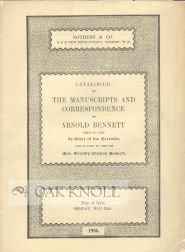 CATALOGUE OF THE MANUSCRIPTS AND CORRESPONDENCE OF ARNOLD BENNETT