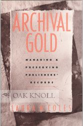 ARCHIVAL GOLD. Laura M. Coles