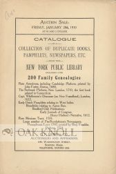 CATALOGUE OF A COLLECTION OF DUPLICATE BOOKS, PAMPHLETS, NEWSPAPERS, ETC. FROM THE NEW YORK...