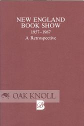 NEW ENGLAND BOOK SHOW 1957-1987 A RETROSPECTIVE