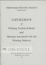 CATALOGUE OF PRINTING TECHNICAL BOOKS AND HISTORIES ASSOCIATED WITH THE PRINTING INDUSTRY