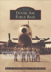 DOVER AIR FORCE BASE. Brig. Gen. Kennard R. Wiggins Jr