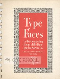TYPE FACES IN THE COMPOSING ROOM OF THE TYPOGRAPHIC SERVICE CO