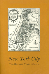 NEW YORK CITY: 200 YEARS IN MAPS. Mark D. Tomasko