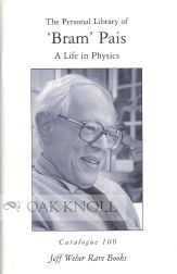 THE PERSONAL LIBRARY OF 'BRAM' PAIS, A LIFE IN PHYSICS