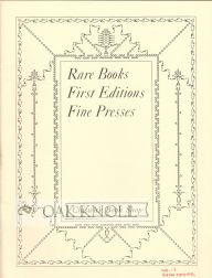 RARE BOOKS, FIRST EDITIONS, FINE PRESSES