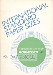 INTERNATIONAL STANDARD PAPER SIZES, A SERVICE CHART FROM BOWATERS.