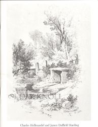 CHARLES HULLMANDEL AND JAMES DUFFIELD HARDING, A STUDY OF THE ENGLISH ART OF DRAWING ON STONE, 1818-1850.