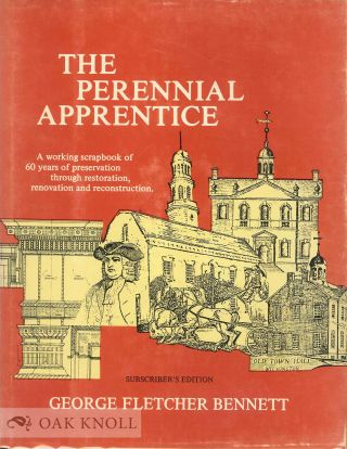 "THE "" PERENNIAL APPRENTICE,'' 60 YEAR SCRAPBOOK, ARCHITECTURE 1916 TO 1976. George Fletcher Bennett"
