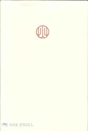 JAMES L. WEIL: MASTER OF FINE PRINTING AND POETRY. Jerome H. Buff, curator