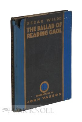 THE BALLAD OF READING GAOL. Oscar Wilde.