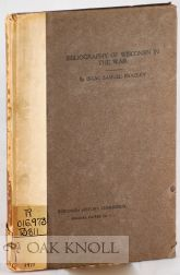A BIBLIOGRAPHY OF WISCONSIN'S PARTICIPATION IN THE WAR BETWEEN THE STATES