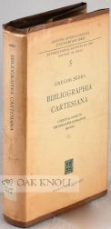 BIBLIOGRAPHIA CARTESIANA: A CRITICAL GUIDE TO THE DESCARTES LITERATURE 1800-1960