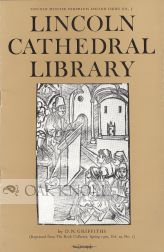 LINCOLN CATHEDRAL LIBRARY. D. N. Griffiths