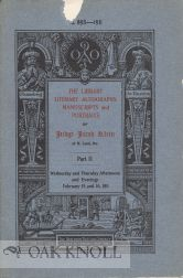 THE LIBRARY, LITERARY AUTOGRAPHS AND MANUSCRIPTS OF JUDGE JACOB KLEIN OF ST. LOUIS, MO.