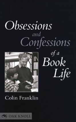 OBSESSIONS AND CONFESSIONS OF A BOOK LIFE