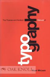 THE THAMES AND HUDSON MANUAL OF TYPOGRAPHY. Ruari McLean