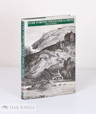 GUIDE TO BRITISH TOPOGRAPHICAL PRINTS. Ronald Russell
