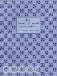 THE POETRY LIBRARY OF MARIE BULLOCK