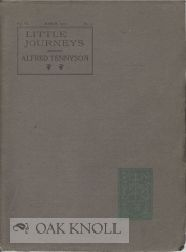 LITTLE JOURNEYS TO THE HOMES OF ENGLISH AUTHORS: ALFRED TENNYSON. Elbert Hubbard