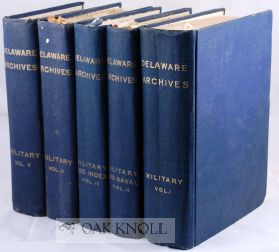 DELAWARE ARCHIVES, MILITARY AND NAVAL RECORDS