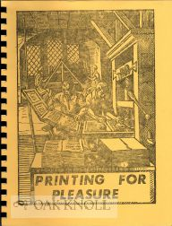 PRINTING FOR PLEASURE: A REPORT ON THE WOFFORD COLLEGE 1969 INTERIM PROJECT #67. Frank J. Anderson.